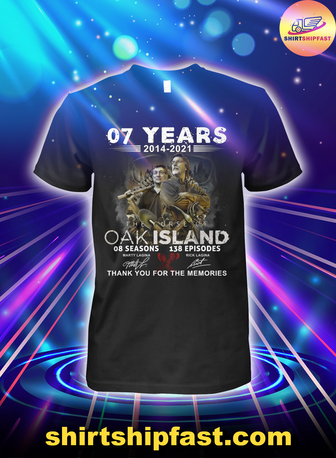 07 years The Curse of Oak Island Thank you for the memories shirt