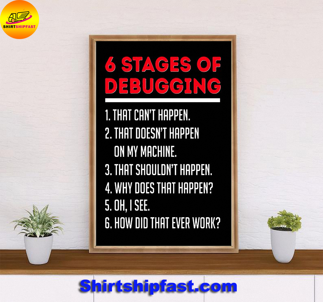 6 stages of debugging poster - Picture 2