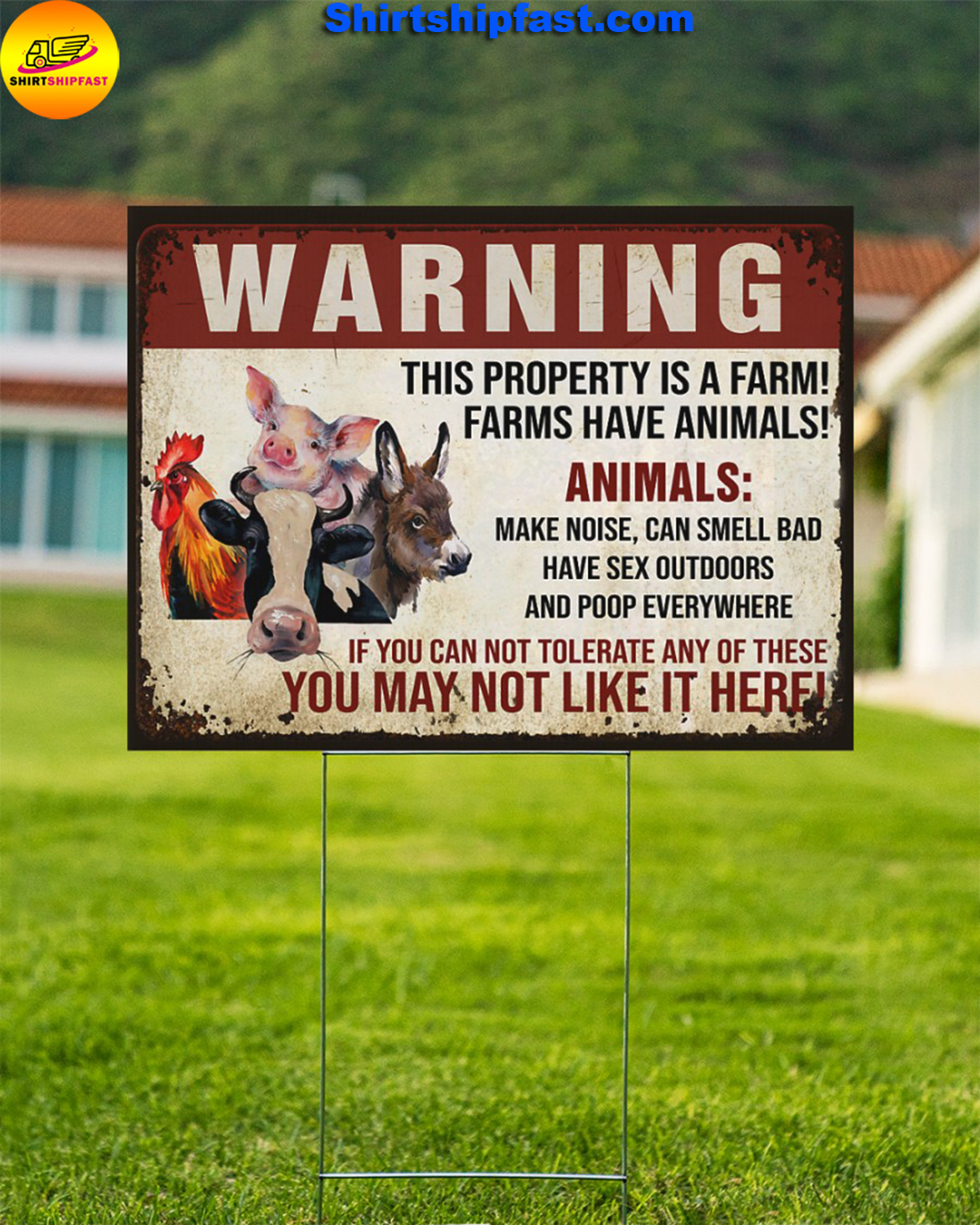 Animals Warninng this property is a farm yard signs