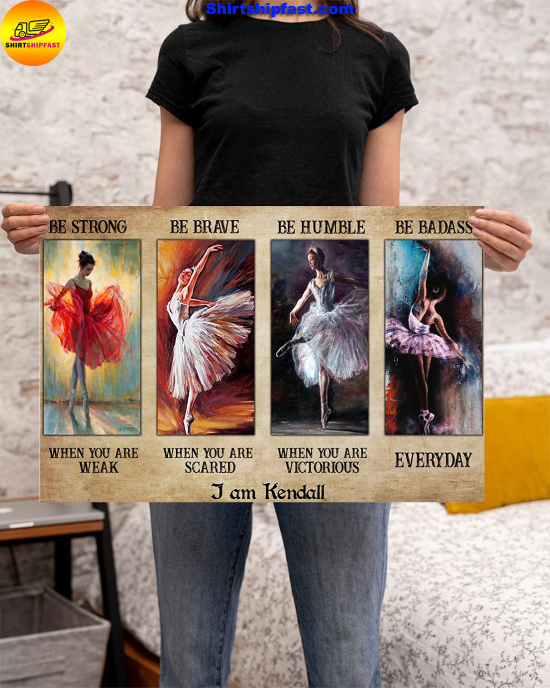 Ballet be strong be brave be humble be badass personalized custom name poster - Picture 1