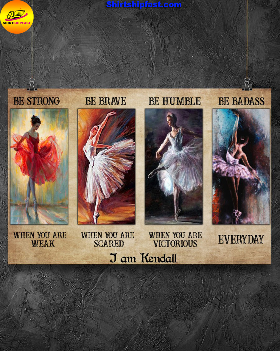 Ballet be strong be brave be humble be badass personalized custom name poster - Picture 3