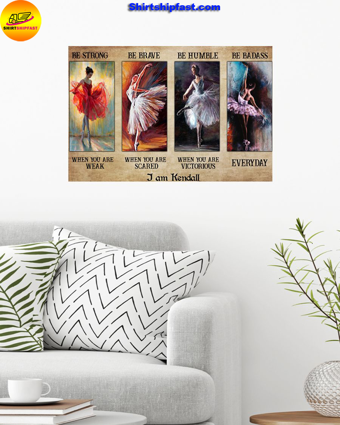 Ballet be strong be brave be humble be badass personalized custom name poster
