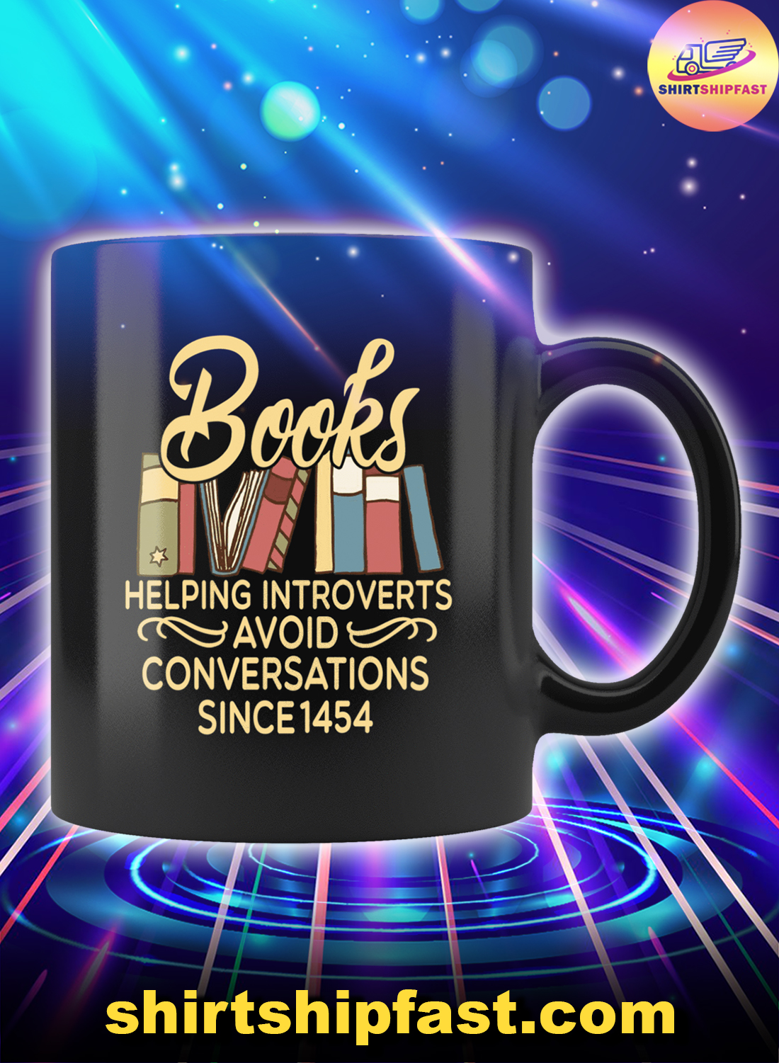 Books helping introverts avoid conversations since 1454 mug