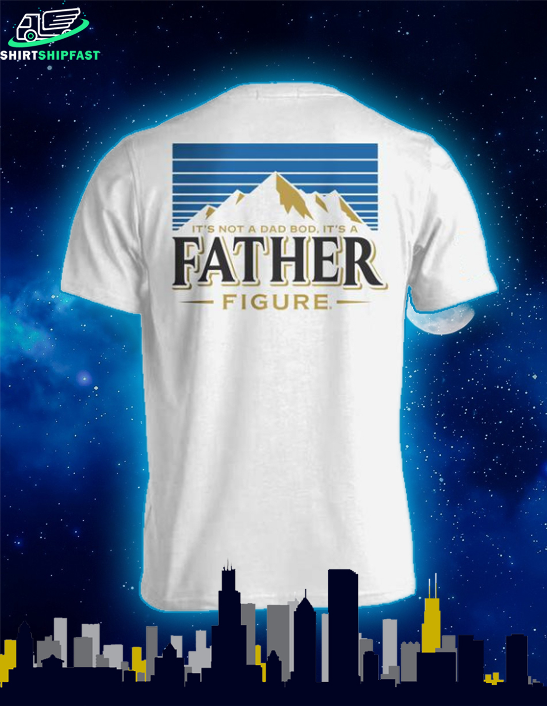 Busch Light It's not a dad bod It's a father figure shirt - Picture 1