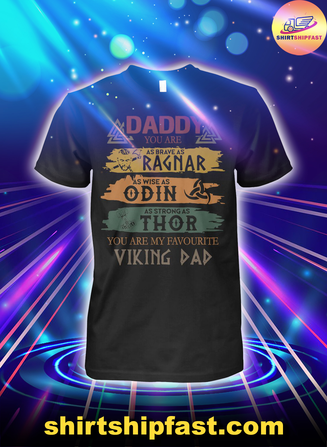 Daddy you are as brave as Ragnar as wise as Odin as strong as Thor shirt