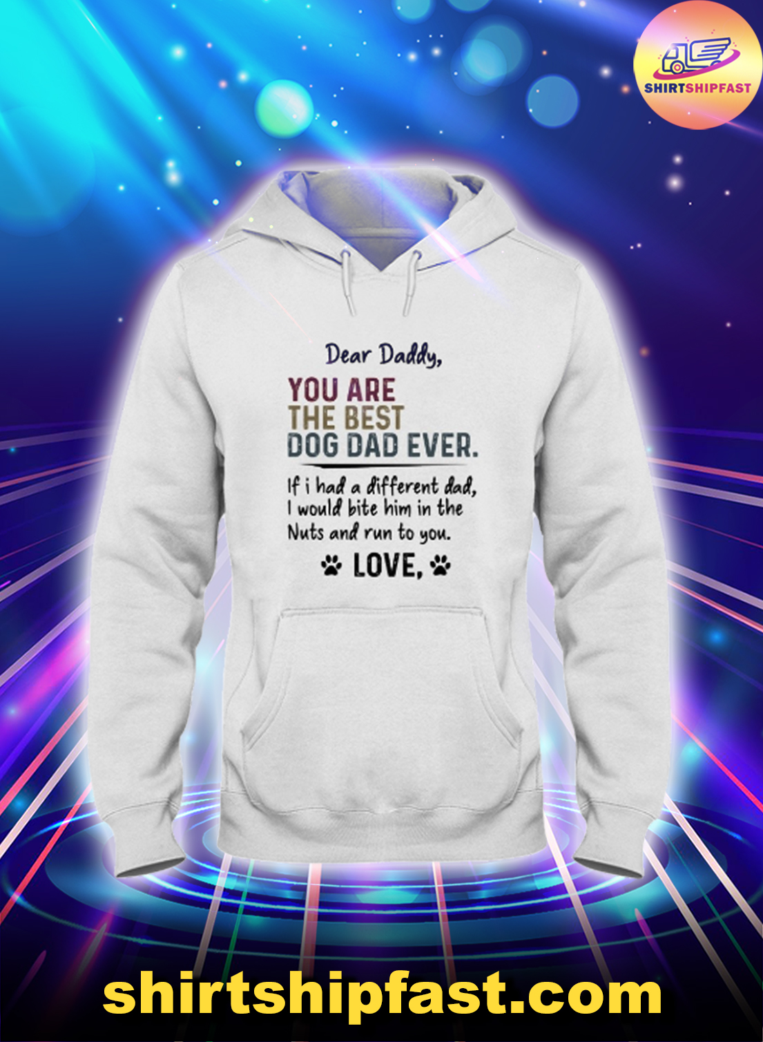 Dear daddy You are the best dog dad ever hoodie