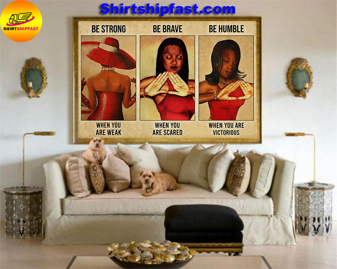 Delta Girl be strong be brave be humble poster