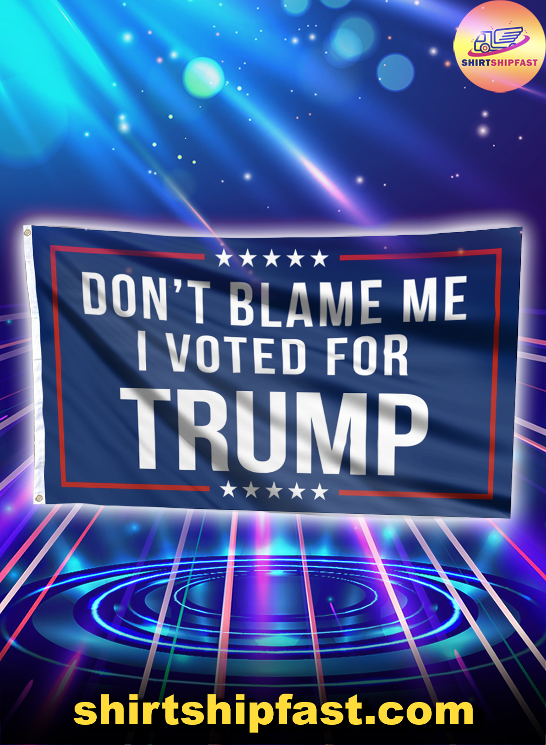 Don't blame me I voted for Trump flag - Picture 1