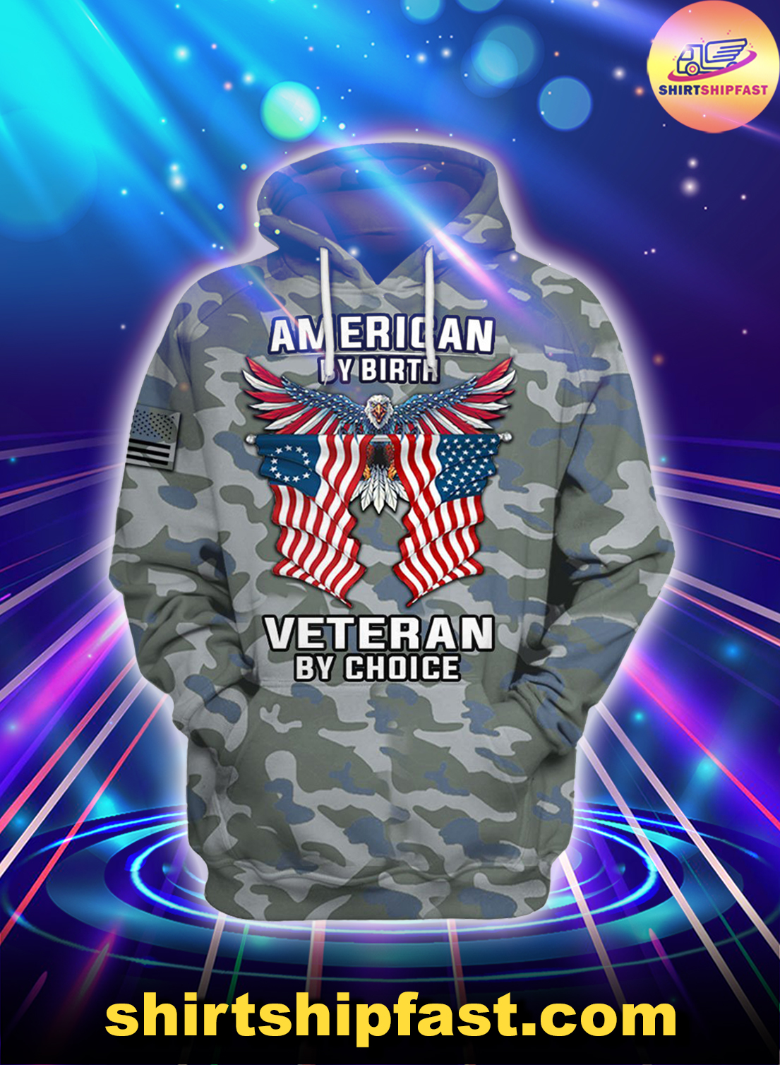 Eagle Camo American by birth veteran by choice veterans day 3d hoodie