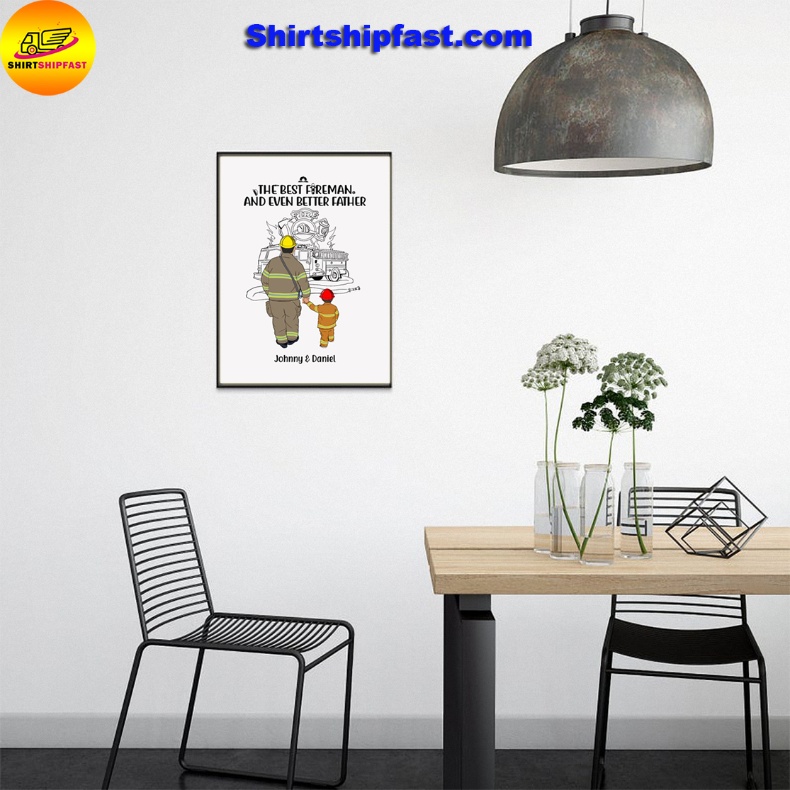 Firefighter The best fireman and even better father personalized custom name poster - Picture 3