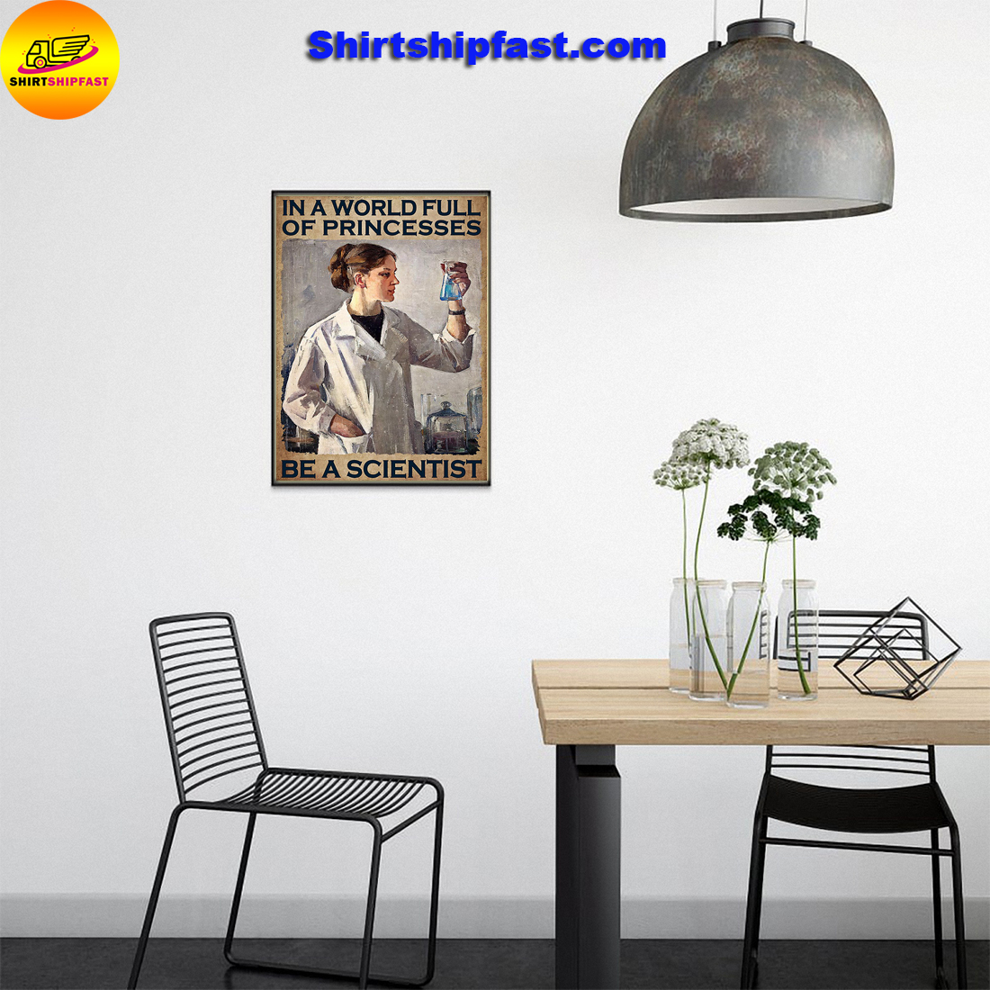 Girl In a world full of princesses be a scientist poster - Picture 2