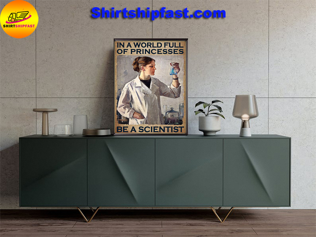 Girl In a world full of princesses be a scientist poster - Picture 3