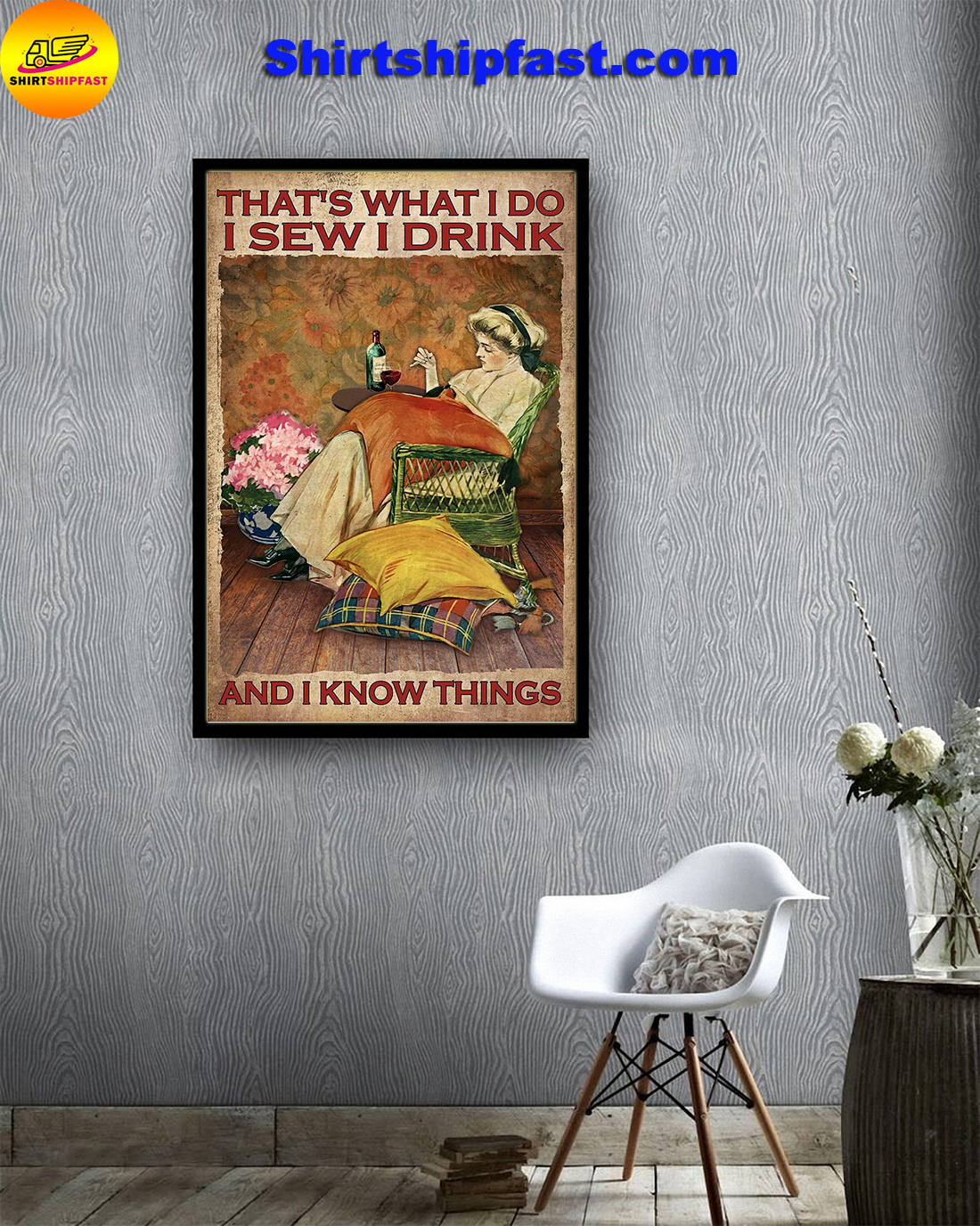 Girl That's what I do I sew I drink and I know things poster - Picture 3