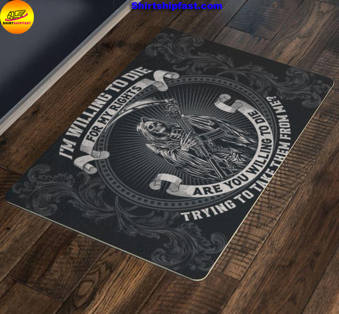 Grim Reaper Death I'm willing to die for my rights doormat