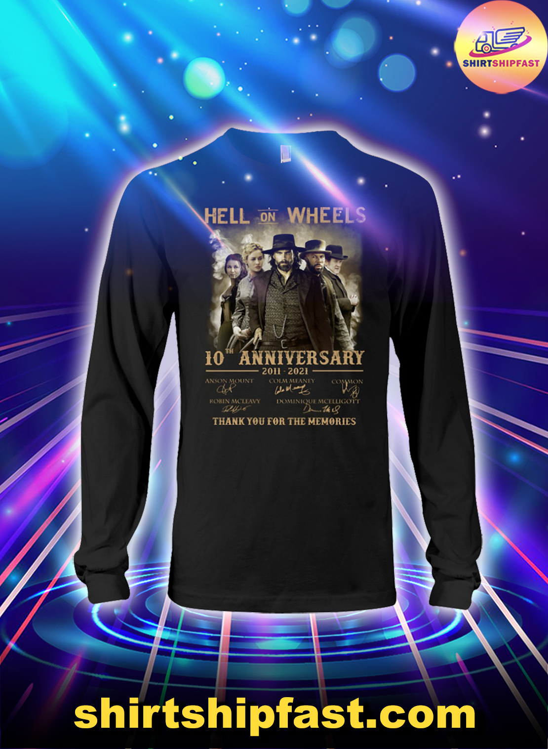 Hell on Wheels 10th anniversary thank you for the memories long sleeve tee