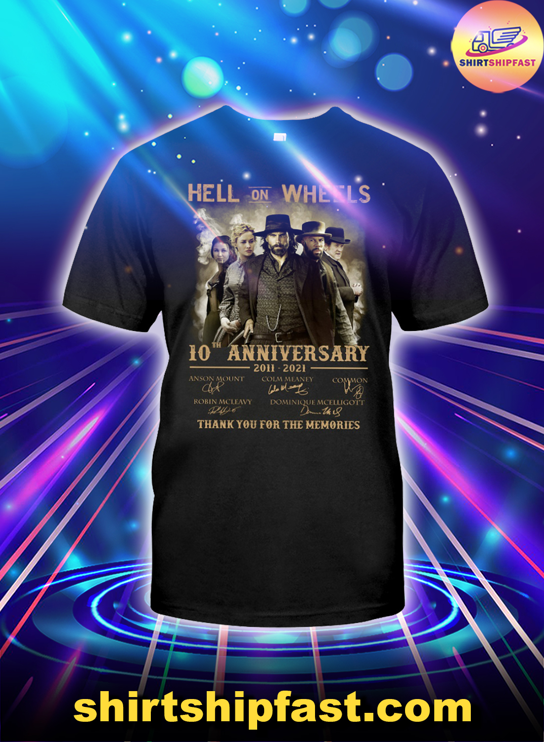 Hell on Wheels 10th anniversary thank you for the memories shirt