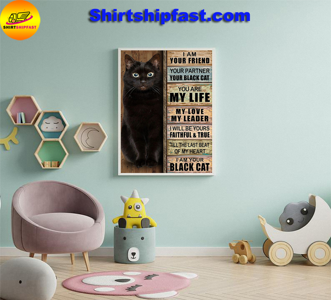I am your friend your partner your black cat poster - Picture 1