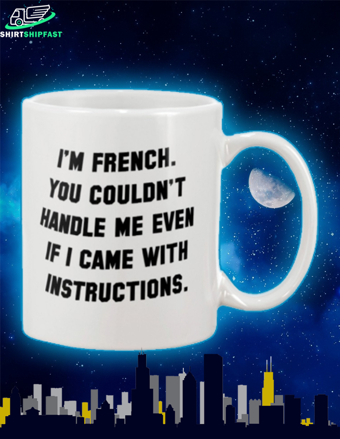 I'm French you couldn't handle me even if I came with intructions mug - Picture 2