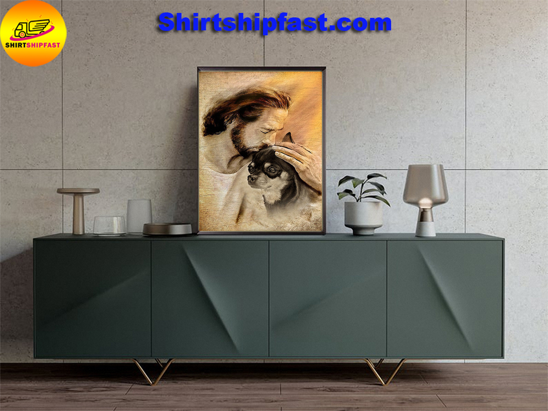 Jesus with lovely Chihuahua for Chihuahua lover poster