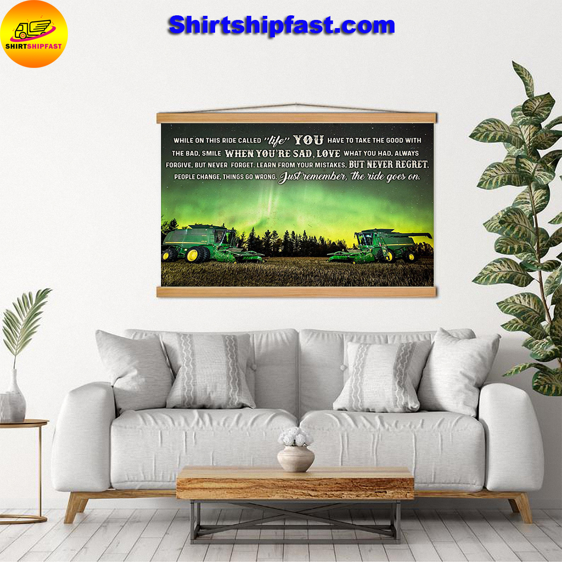 John Deere Combine harvester While on this ride called life poster - Picture 2