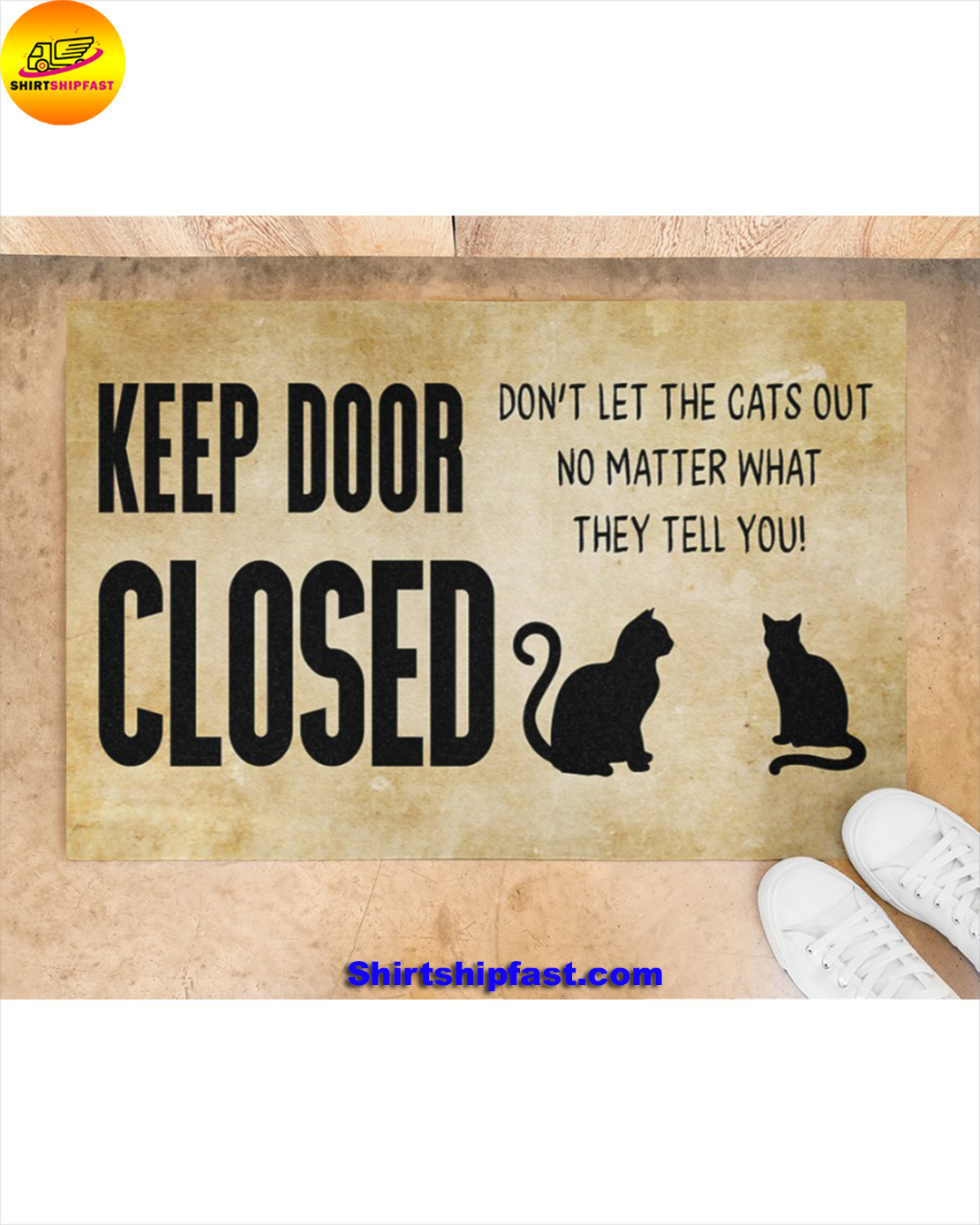 Keep door closed Don't let the cats out no matter what they tell you doormat - Picture 2