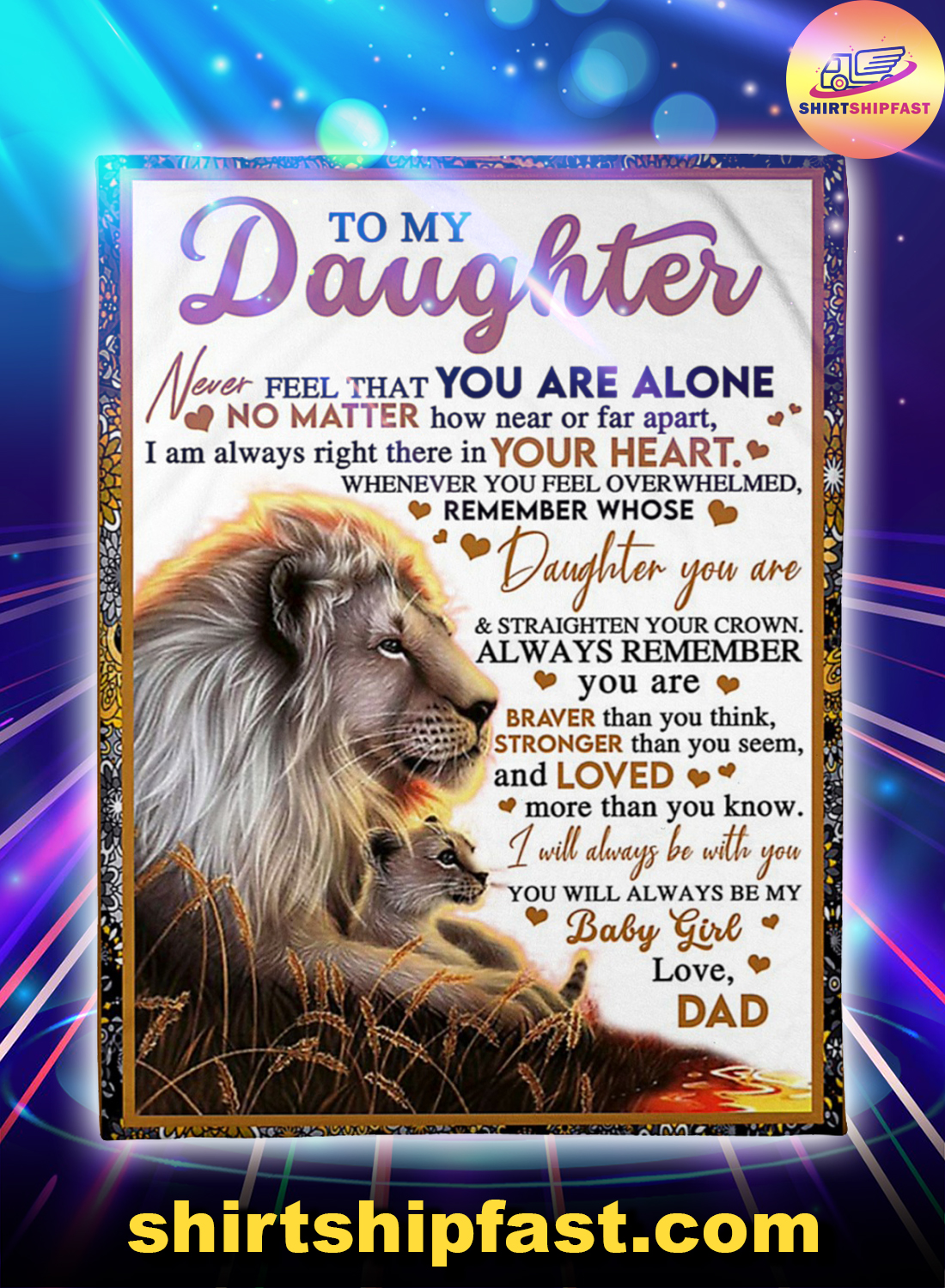 Lion Dad and daughter to my daughter never feel that you are alone blanket