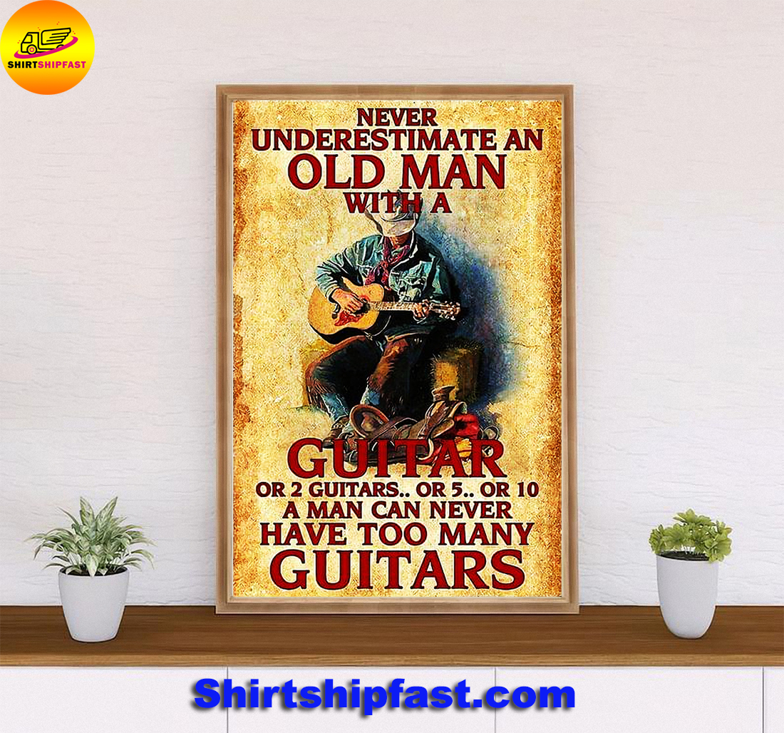 Never underestimate an old man with a guitar or 2 guitars poster - Picture 2