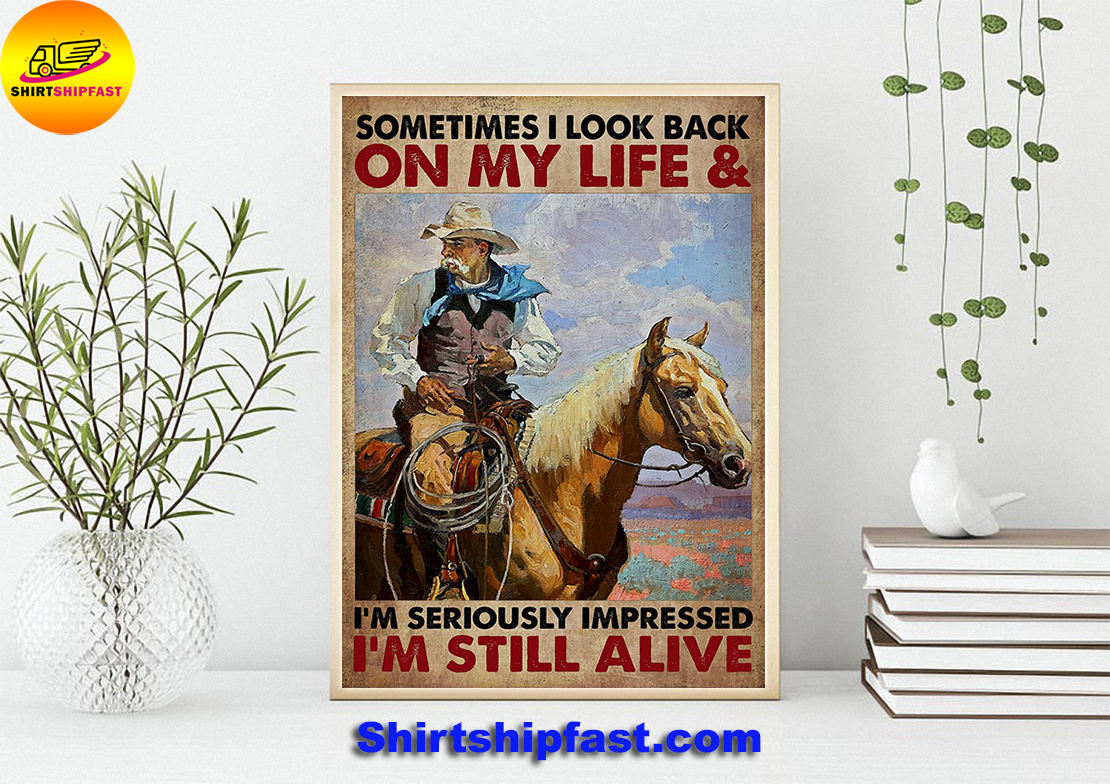 Old cowboy Sometimes I look back on my life poster - Picture 2