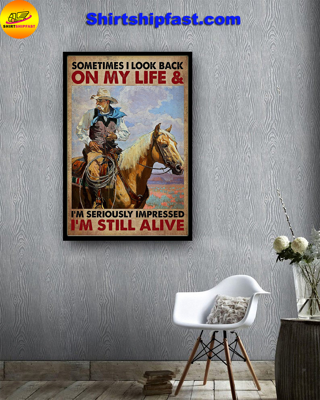Old cowboy Sometimes I look back on my life poster - Picture 3