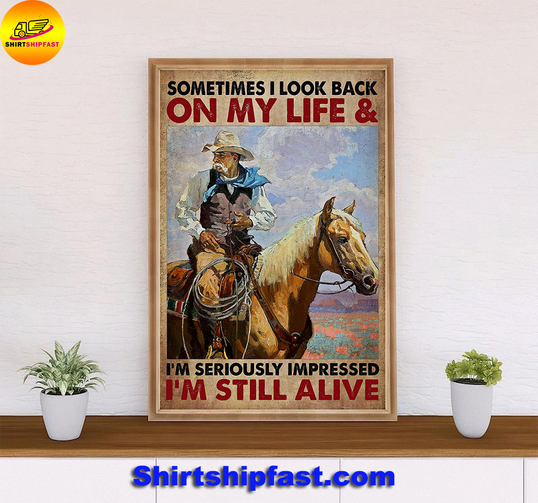 Old cowboy Sometimes I look back on my life poster