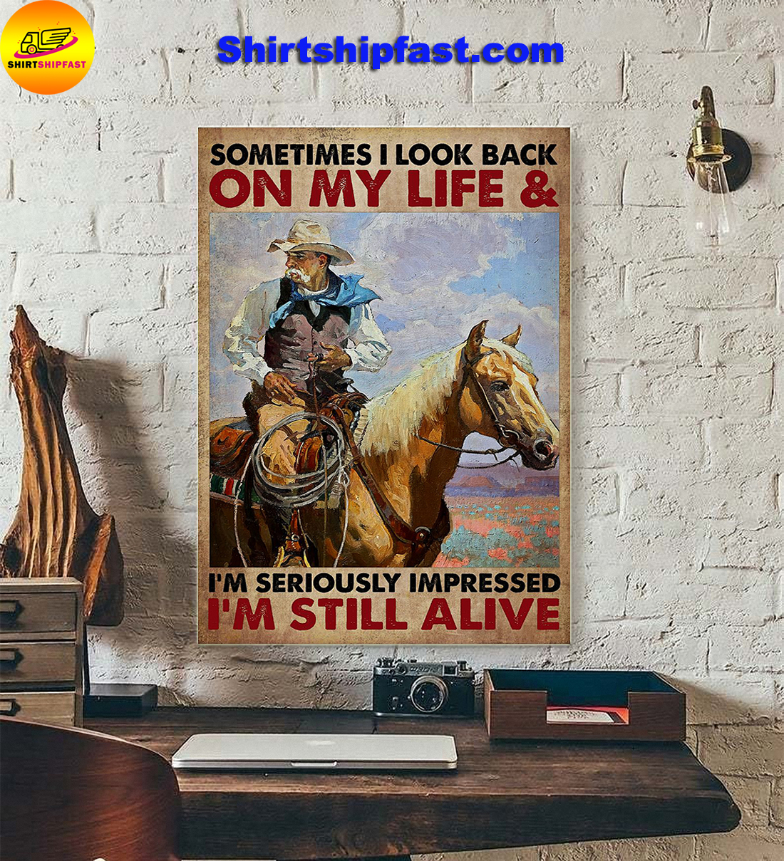 Old man cowboy Sometimes I look back on my life poster - Picture 1