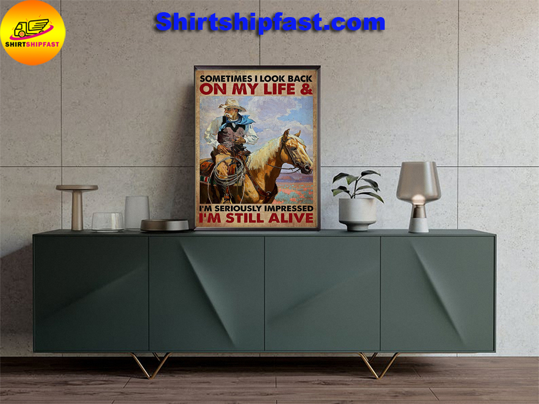 Old man cowboy Sometimes I look back on my life poster