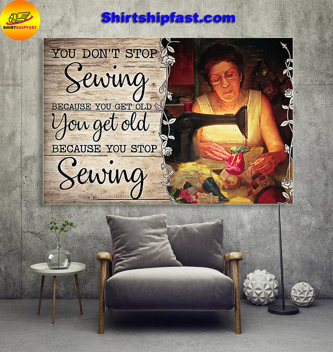 Old woman You don't stop sewing because you get old poster - Picture 1