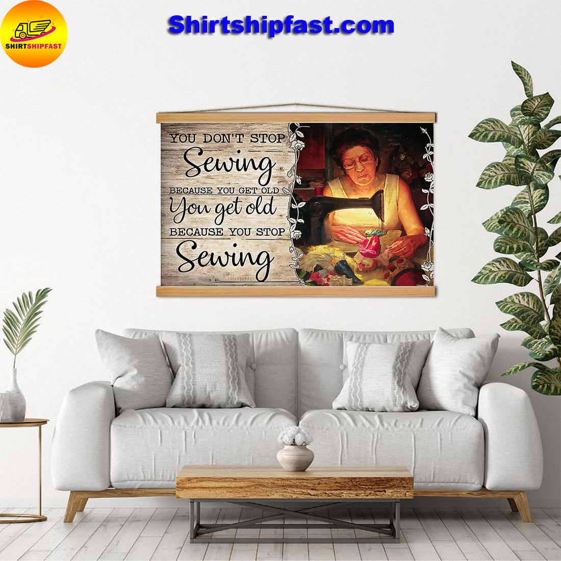 Old woman You don't stop sewing because you get old poster - Picture 3