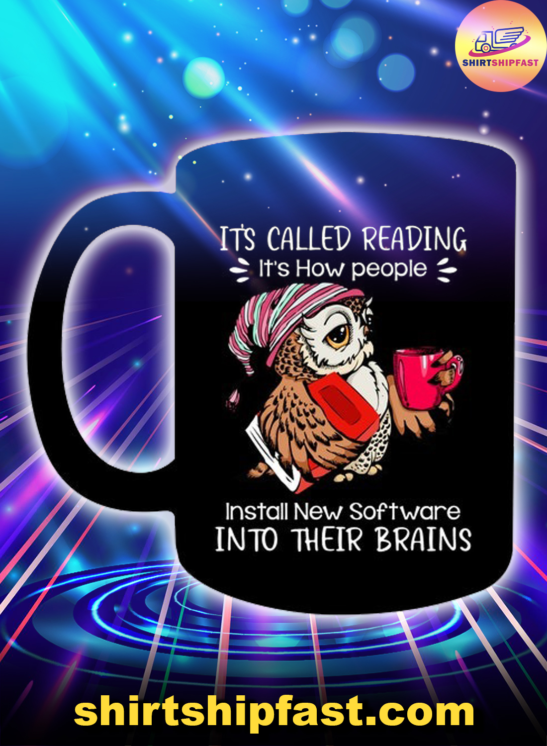 Owl It's called reading It's how people install new software into their brains mug - Picture 1
