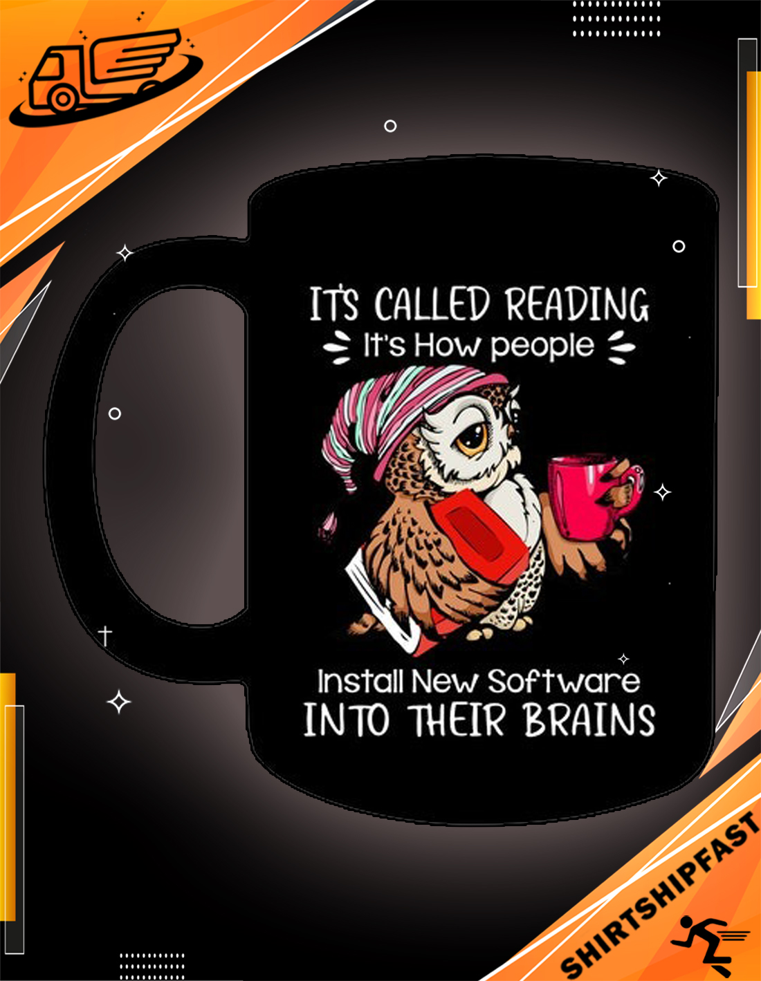 Owl It's called reading It's how people install new software into their brains mug - Picture 3
