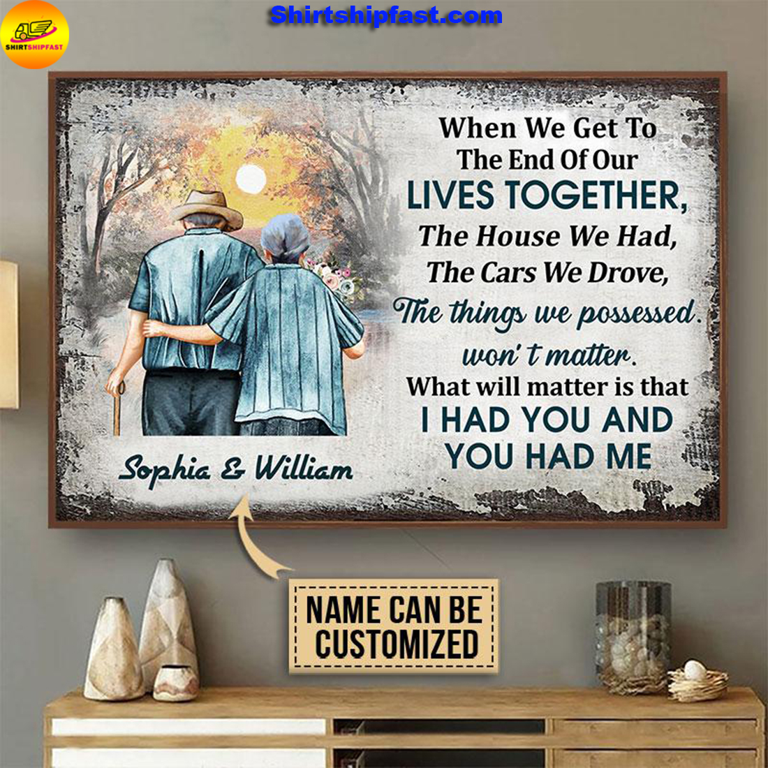Personalized Family old couple when we get customized poster