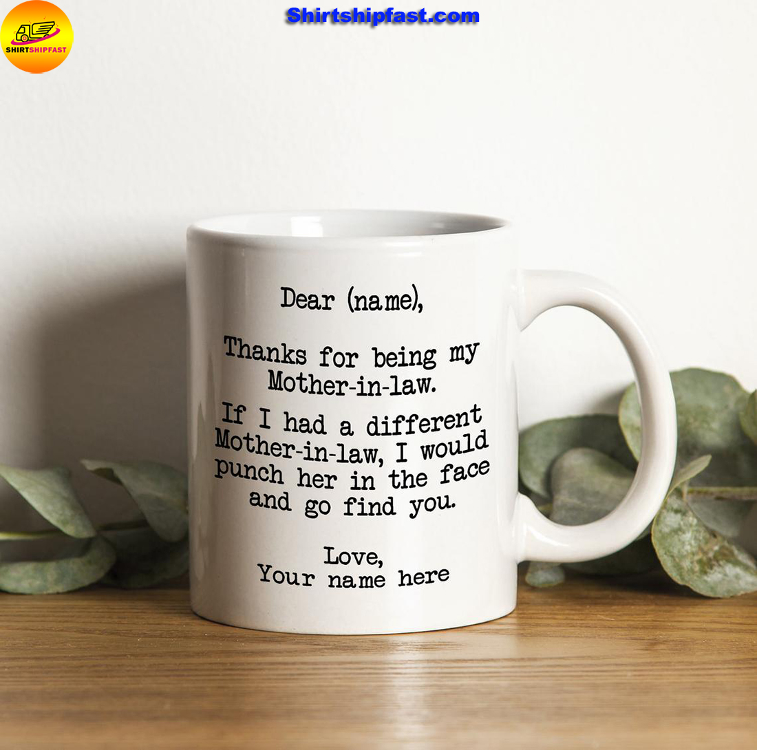 Personalized Thanks for being my mother-in-law mug