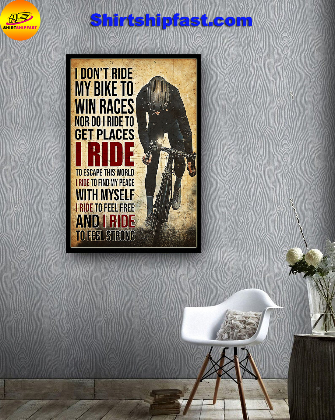 Poster Cycling I don't ride my bike to win races - Picture 2