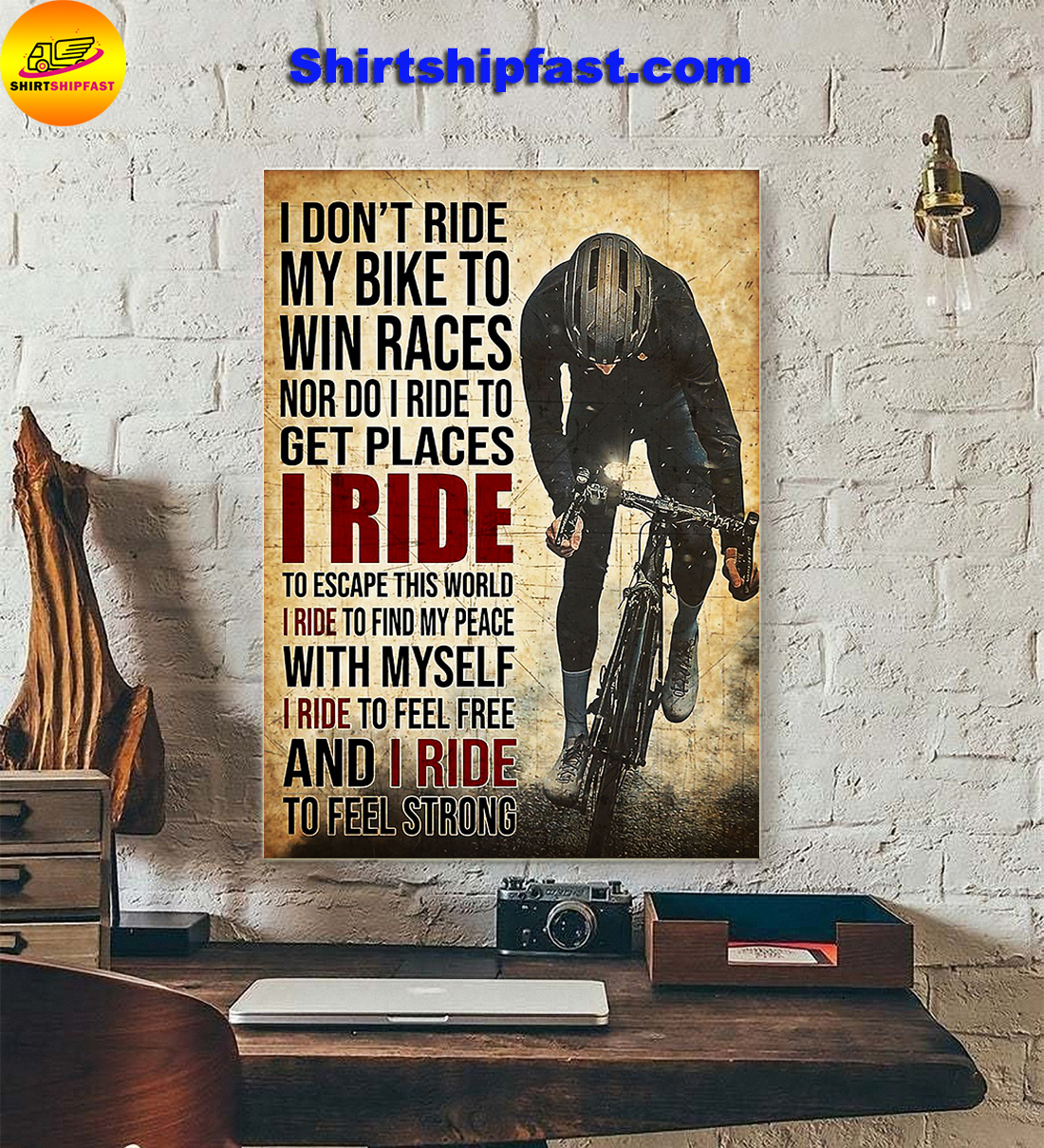 Poster Cycling I don't ride my bike to win races - Picture 3