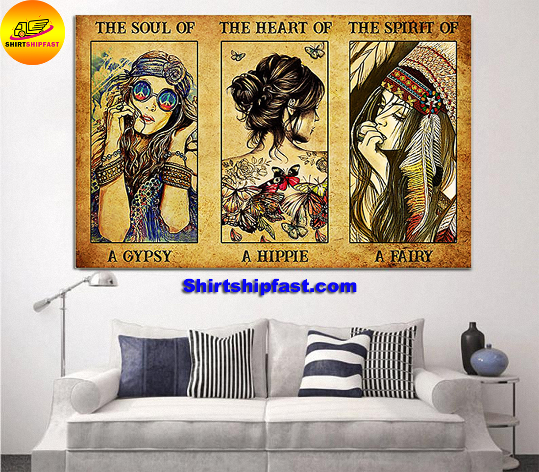 Poster The soul of a gyspy the heart of a hippie the spirit of a fairy