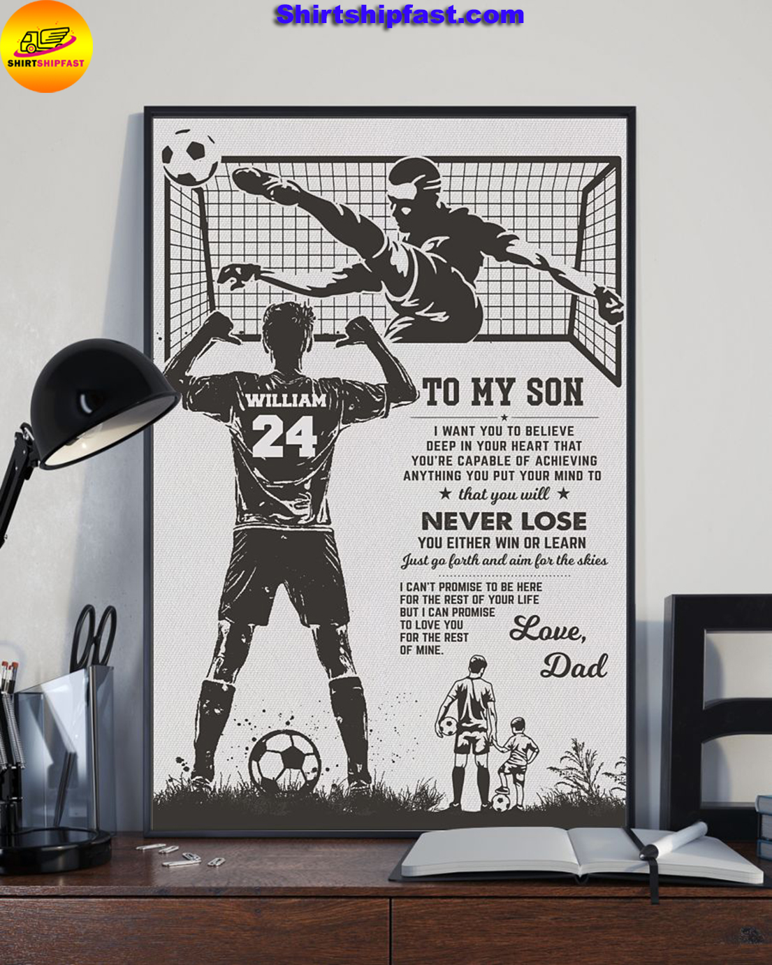 Soccer To my son I want you to believe deep in your heart custom name and number poster - Picture 1
