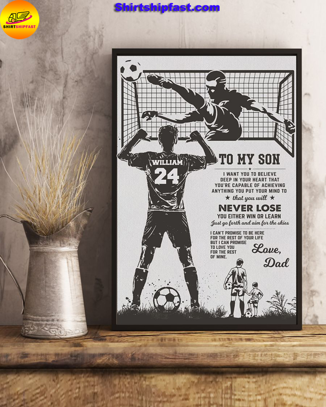Soccer To my son I want you to believe deep in your heart custom name and number poster - Picture 2