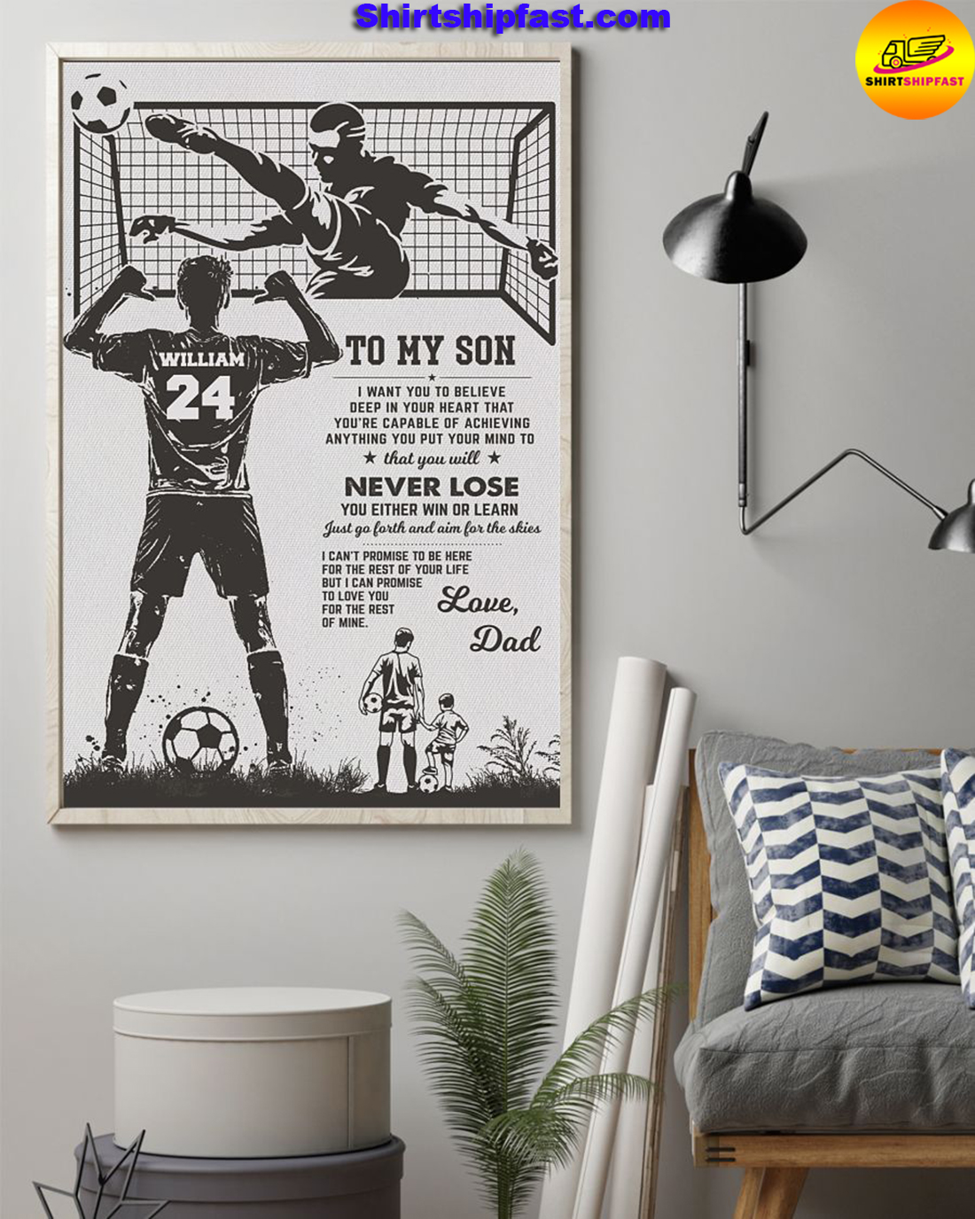 Soccer To my son I want you to believe deep in your heart custom name and number poster
