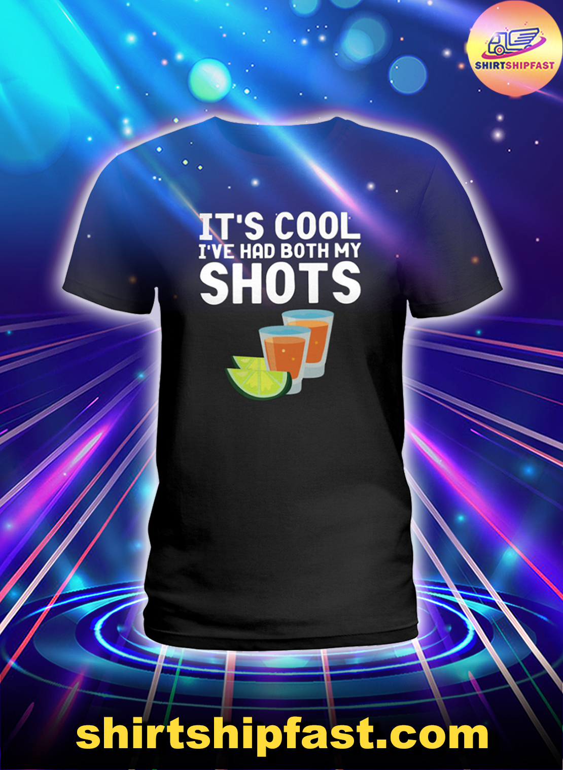 Tequila It's cool I've had both my shots lady shirt