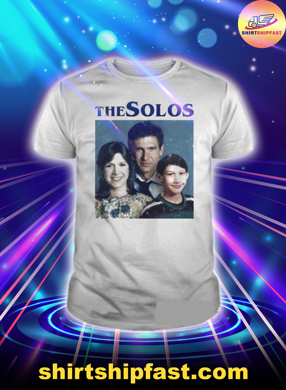 The solos han solo princess leia kylo ren harrison ford adam driver carrie fischer family shirt