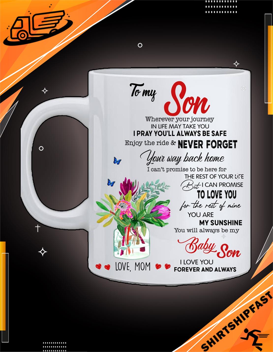 To my son wherever your journey in life may take you love mom mug - Picture 2