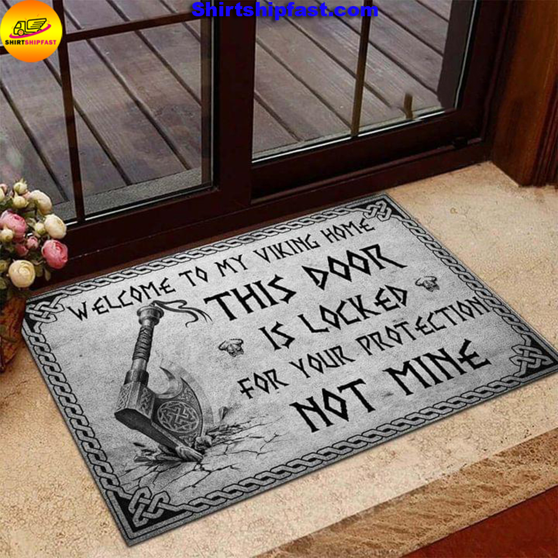 Welcome to my viking home This door is locked for your protection not mine doormat