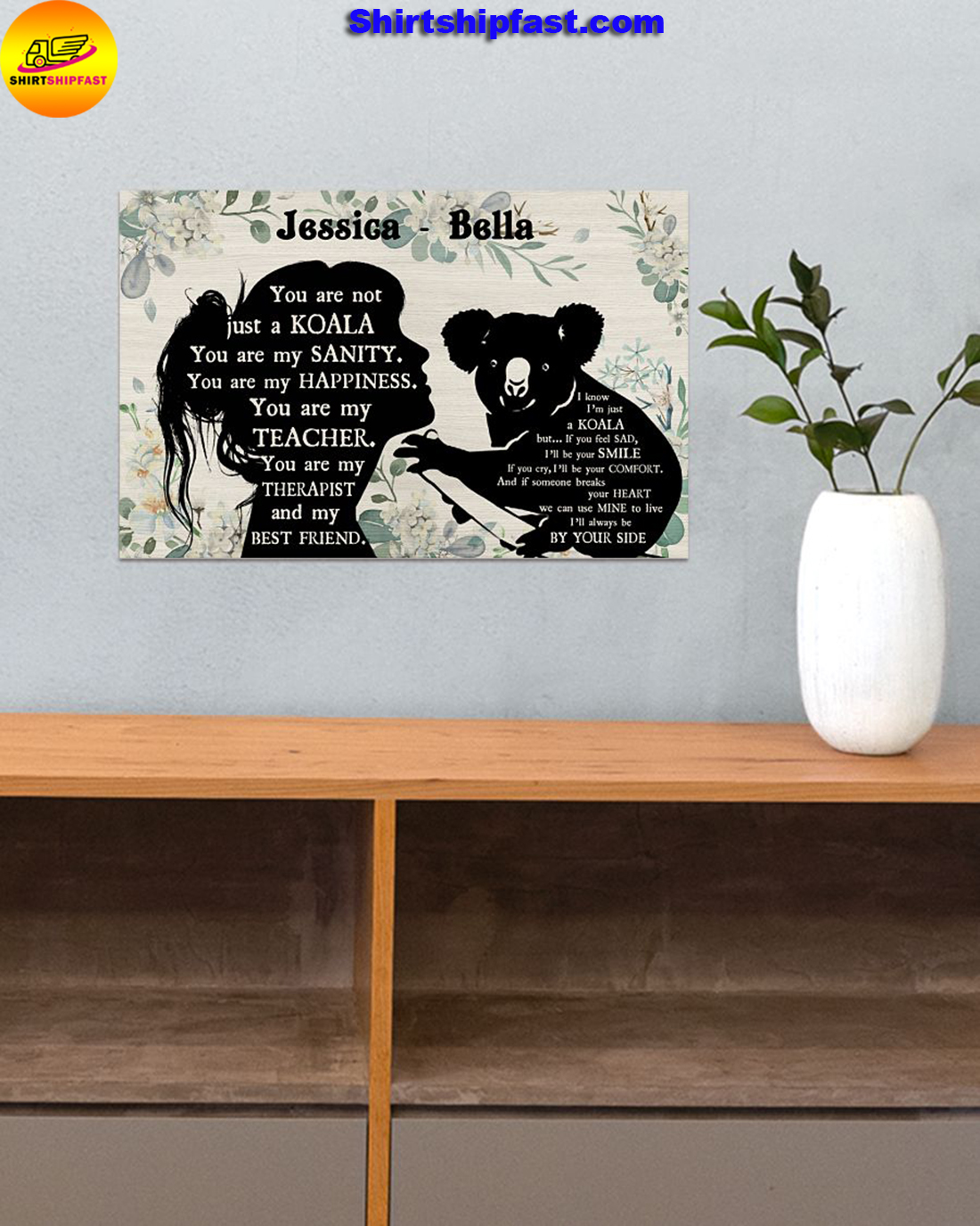 You are not just a koala personalized koala lover poster - Picture 3