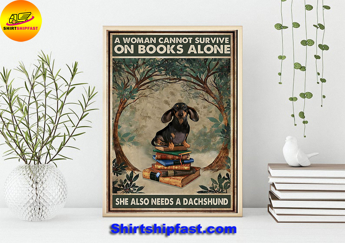 A woman cannot survive on books alone she also needs a dachshund poster - Picture 2
